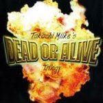 Dead or alive: los yakuzas de Takashi Miike