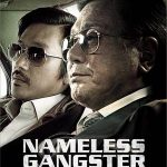 Nameless ganster, la carrera de un aspirante a gangster