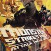 Monster X strikes back, diversión asegurada