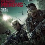 Operation Mekong, llega la acción del siglo XXI