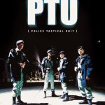 PTU – Police Tactical Unit, las noches de Hong Kong