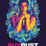 Buybust el nuevo cine de acción en Filipinas