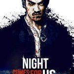 The night comes for us, violencia desatada