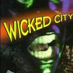 The wicked city, el live action más sonado