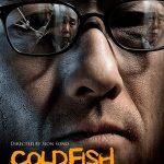 El thriller de los vendedores de peces Cold fish