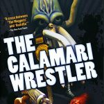 El humor más absurdo en Calamari wrestler