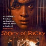 The story of Ricky, lo más radical