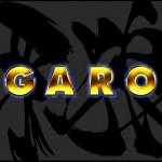 Garo: personajes y evoluciones
