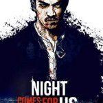 The night comes for us, violencia desatada