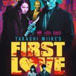 First love, el nuevo y sorprendente Miike